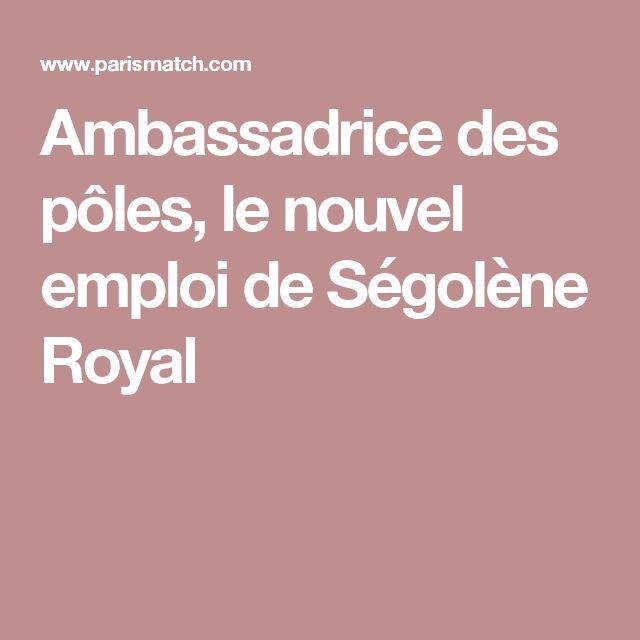 Ambassadrice des pôles, le nouvel emploi de Ségolène Royal