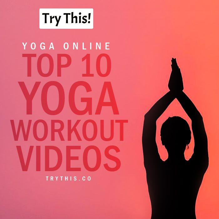 Yoga Online: Top 10 Yoga Workout Videos