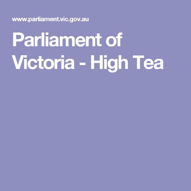 Parliament of Victoria - High Tea