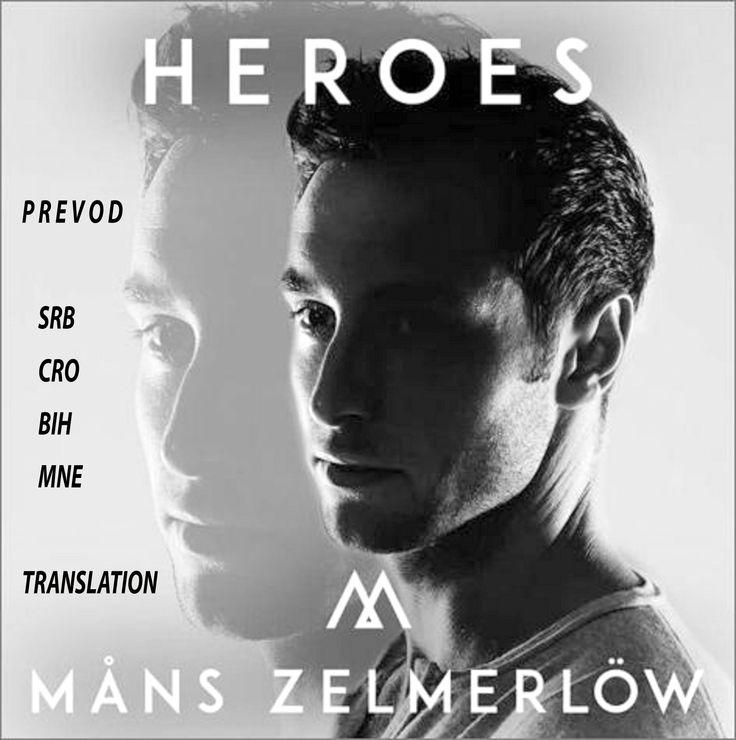 Mans Zelmerlow  - Heros - prevod SRB CRO BIH MNE - ESC 2015