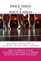 Entre un jardin de libros: DOCE TRIOS Y DOCE A SOLAS / ANA LARRAZ, PURIFICACI...
