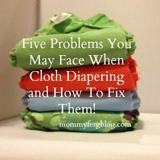 The Not-So-Secret Confessions of a Second Time Mom: Five Problems You May Face When Cloth Diapering and How To Fix Them!