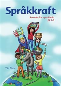 Språkkraft : svenska för nyanlända