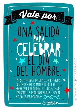 Vale por una salida para celebrar el día del hombre © ZEA www.tarjetaszea.com