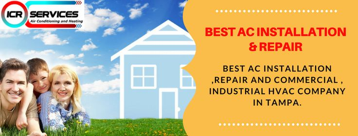 BEST AC INSTALLATION & REPAIR Best AC installation , repair and commercial , industrial HVAC company in tampa. http://icrtampa.com/ Contact:Tampa: (813) 871-2313  Pinellas: (727) 277-0313  Naples: (239) 272-0776