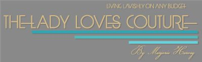 The Lady Loves Couture » Living Lavishly On Any Budget » A Beautiful Bio