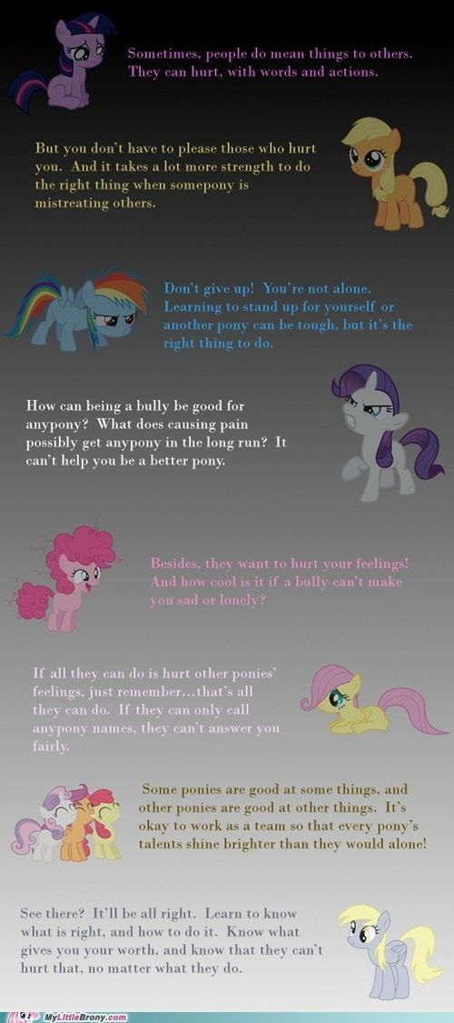 Very good advice from my little pony friendship is magic :,)