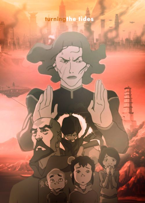 Whatever happens to me, don't turn back.    Legend of Korra episode posters| 1x10 Turning the Tides