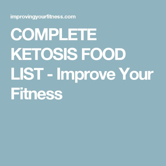 COMPLETE KETOSIS FOOD LIST - Improve Your Fitness