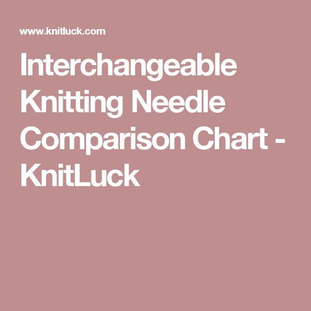 Interchangeable Knitting Needle Comparison Chart - KnitLuck