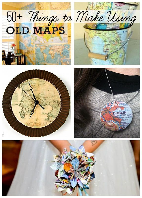 Over 50 DIY Projects Using Old Maps