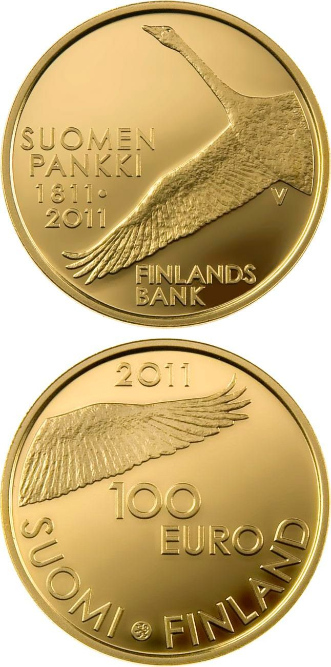 100 euro: Bank of Finland 200 years.Country: Finland Mintage year: 2011 Face value: 100 euro Diameter: 22.00 mm Weight: 5.65 g Alloy: Gold Quality: Proof Mintage: 8,000 pc proof Design: Hannu Veijalainen