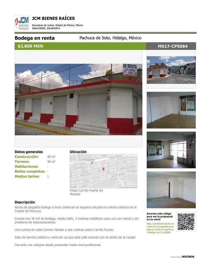 Bodega en renta Morelos, Pachuca de Soto, Hidalgo, México $3,800 MXN | MX17-CP5084 Oficina: (55) 53740834