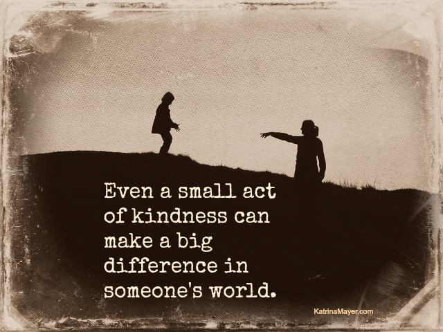My act of kindness