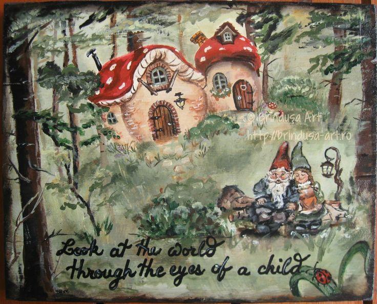 """Brîndușa Art """"Look at the world through the eyes of a child"""" - acrylic painting on wood. Dwarves /gnomes, mushroom little homes, fairy tale atmosphere... """"Priveşte lumea prin ochii unui copil"""" - pictură în culori acrilice pe lemn. Pitici /gnomi , căsuţe în formă de ciupercă, atmosferă de basm."""