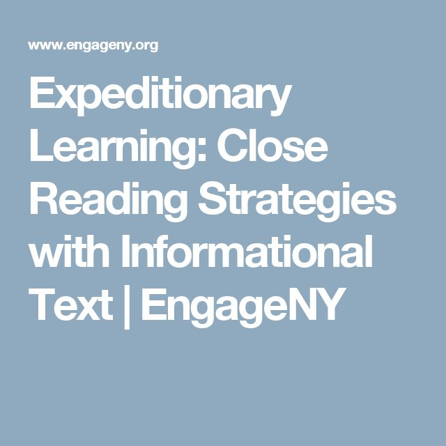 Expeditionary Learning: Close Reading Strategies with Informational Text | EngageNY
