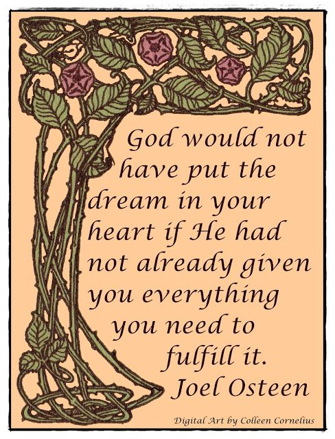 This is my absolute favorite quote by Joel Olsteen how inspiring!  Please share :)