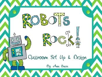 Robots Rock! Classroom Set Up & Design