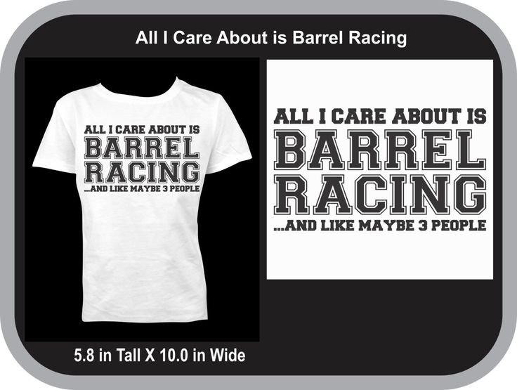 All I Care about is Barrel Racing Shirt, Custom Vinyl T-shirt, Black Vinyl by BAVDesigns15 on Etsy