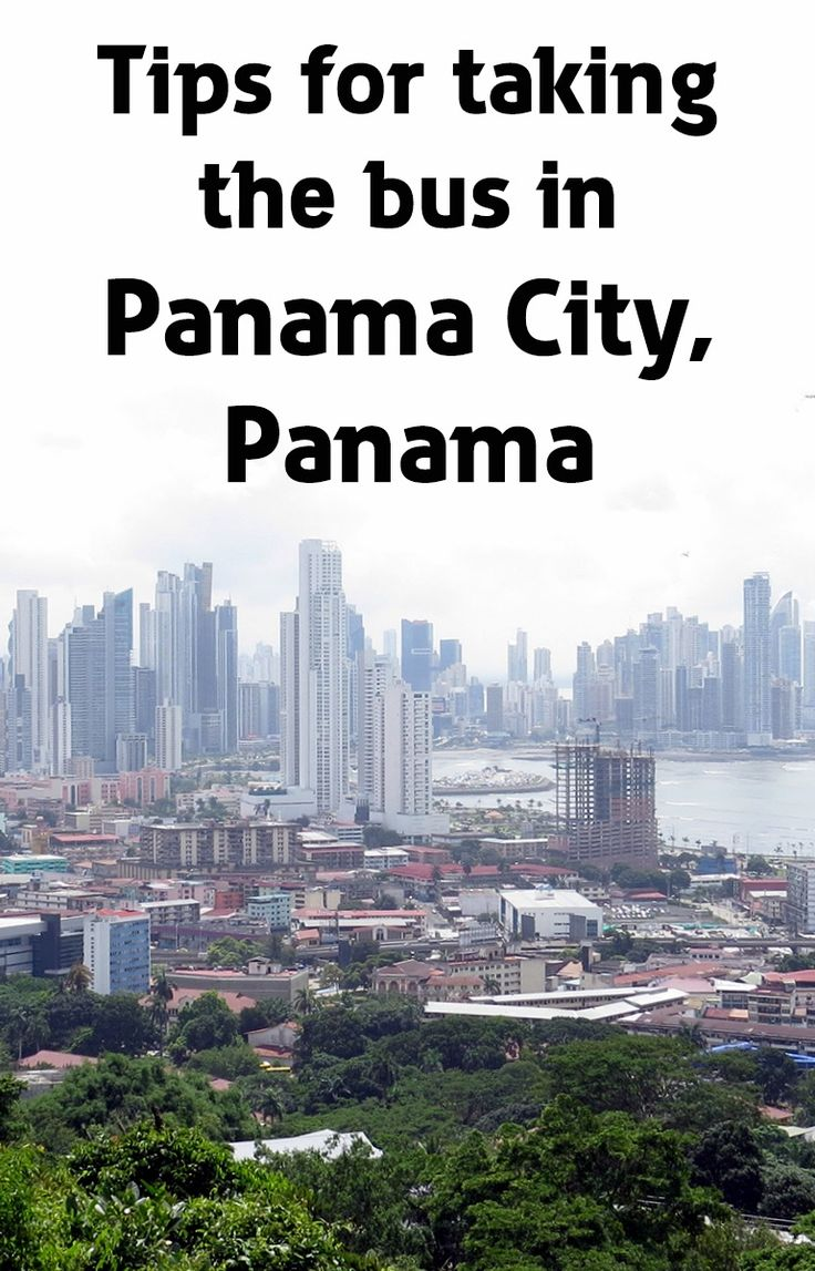 Tips for taking the metro bus in Panama City, Panama. It's a cheap and efficient way to get around the city to all the tourist attractions