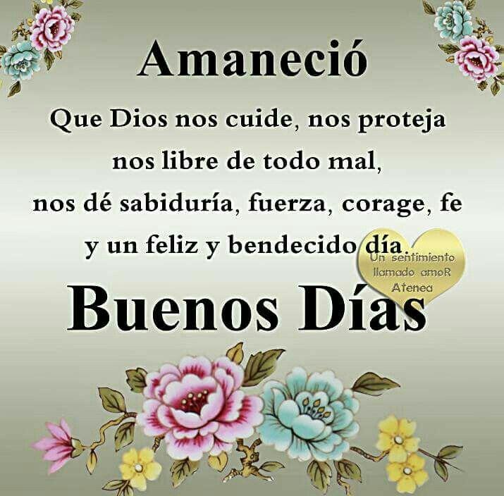 Amanecio Hola Buenos Dias Frases Saludos De Buenos Dias Buenos Dias Saludos
