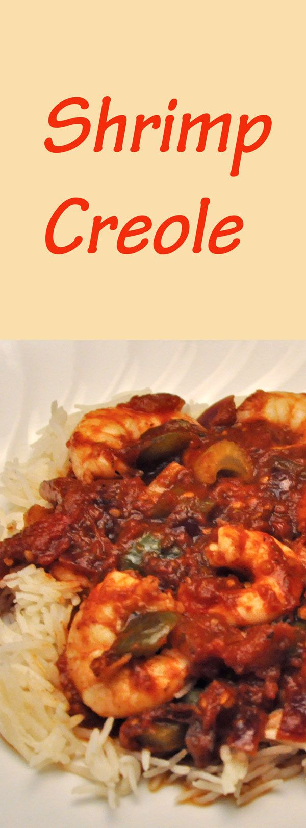 Easy Shrimp Creole on Basmati Rice - make it as hot as you like