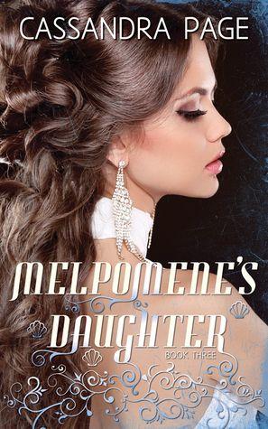 """Melpomene's Daughter"" by Cassandra Page"