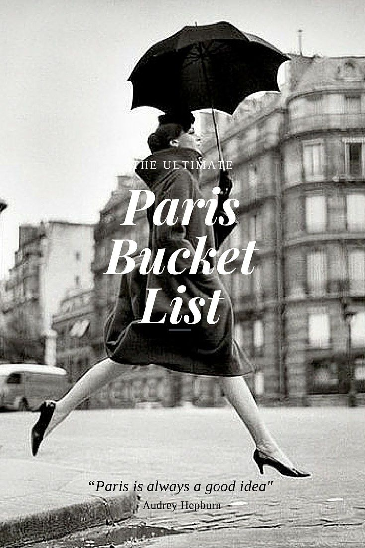 Paris Bucket List | WORLD OF WANDERLUST | Bloglovin'