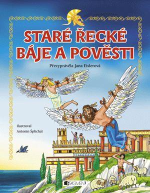 Staré řecké báje a pověsti – pro děti | www.fragment.cz
