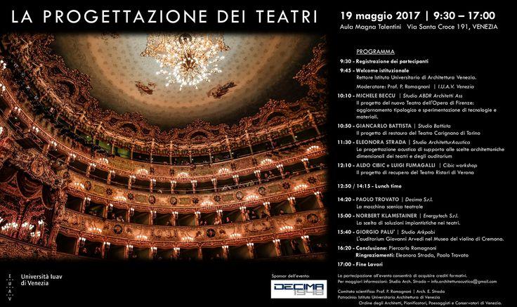 """Vi invitiamo all'evento """"LA PROGETTAZIONE DEI TEATRI"""" che si terrà il prossimo 19 maggio presso l'Aula Magna Tolentini dell'Università IUAV di Venezia  #decima #webuildemotions #sponsor"""
