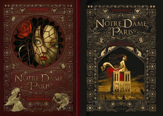 """Notre Dame de Paris"" de Victor Hugo, illustré par Benjamin Lacombe"