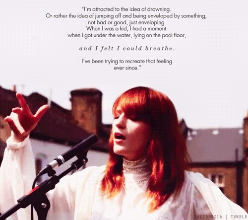Florence welch quote