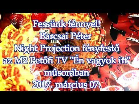 """Fessünk fénnyel! Fessünk fénnyel! Barcsai Péter fényfestő Night Projection fényfestés az M2 Petőfi TV """"Én vagyok itt"""" 2017. március 7.-i műsorában  További információ és egyedi fényfestések megrendelése: http://www.night-projection.hu  #fényfestés #raypainting #visuals #NightProjection #PetőfiTV"""
