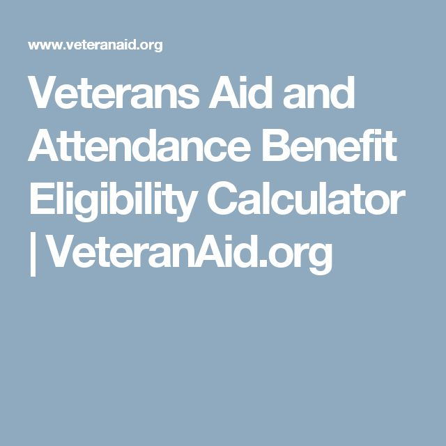 The  Best Veterans Aid And Attendance Ideas On   Va