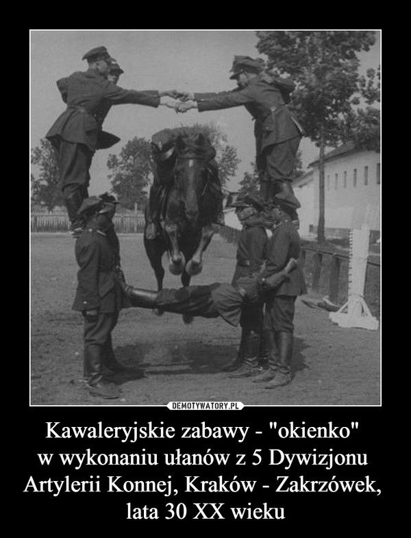 """Kawaleryjskie zabawy - """"okienko"""" w wykonaniu ułanów z 5 Dywizjonu Artylerii Konnej, Kraków - Zakrzówek, lata 30 XX wieku –"""