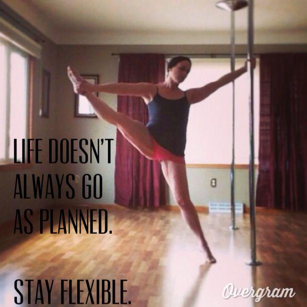 Be flexible.