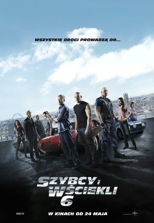 Szybcy i wściekli 6 / Fast and the Furious 6, The