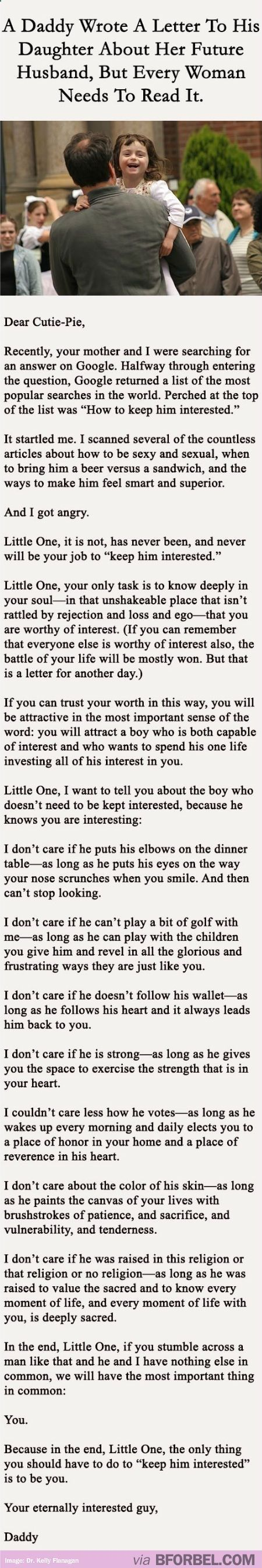 Daddy letter to daughter. I hope she finds someone like this.