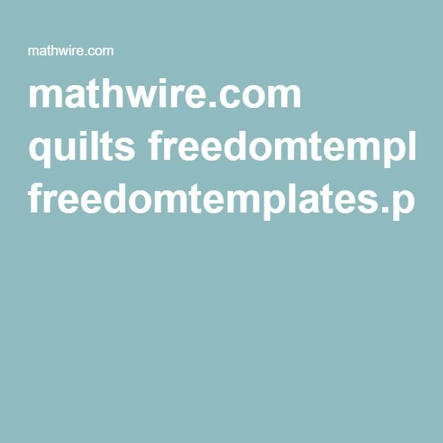 mathwire.com quilts freedomtemplates.pdf