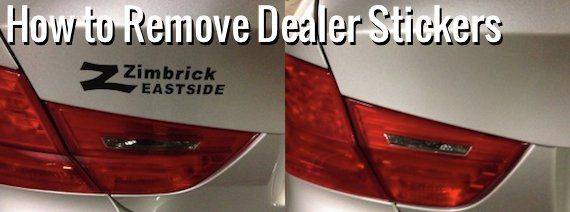 How To Remove The Dealer Sticker From Your Car Car Decals