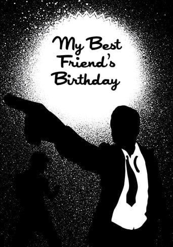 My Best Friend's Birthday (1987) - Watch My Best Friend's Birthday Full Movie HD Free Download - ✶ Watch Comedy Movie - My Best Friend's Birthday (1987) HD 1080p Movie Online Free |