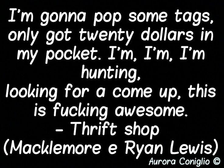 Thrift shop (Macklemore e Ryan Lewis)