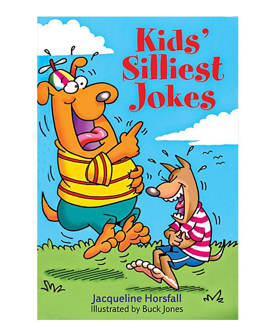 Kids' Silliest Jokes Paperback Book