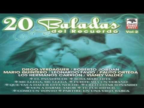 20 Baladas Del Recuerdo VOL 2 - YouTube