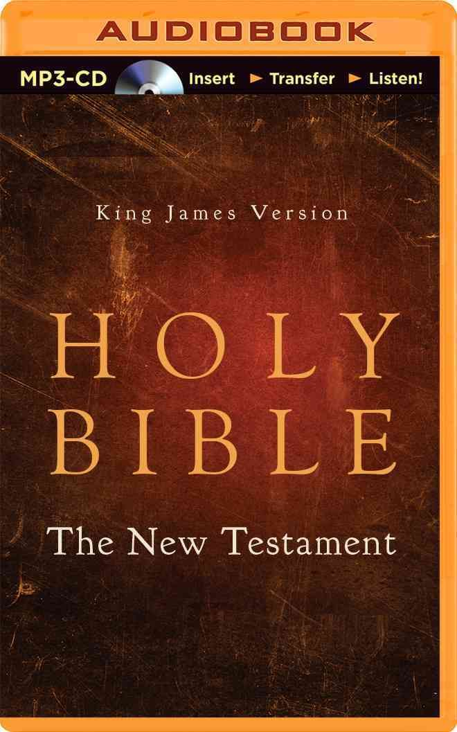 Holy Bible: King James Version The New Testament