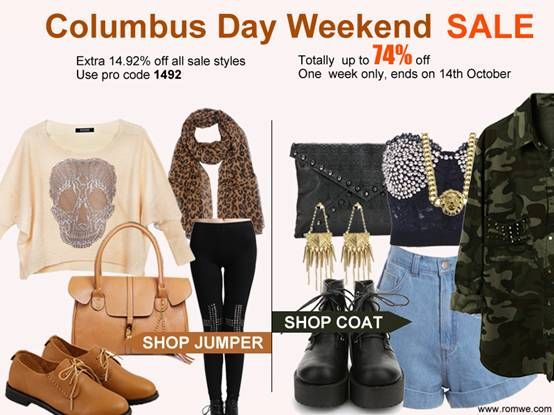 Romwe Columbus Day Weekend Sale Up to 74.92% off From 10/08 to 10/14, whole week! Don't miss, girls! Go: http://www.romwe.com/Columbus-Day-Weekend-Sale-c-322.html?wn