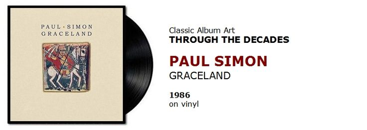 ♫ Paul Simon - Graceland (1986) - Through the Decades - #spotify #vinyl https://www.selected4u.net/caa/studio/decades/paulsimon/graceland/play.html