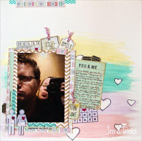 You & Me - 12x12 Scrapbook layout by jenandtricks. Visit my blog at http://jenandtricks.com
