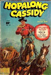 Hoppie's old movies had proved very popular TV fare from 1945 on. This series followed the same plot format: black-clad, grey-haired Hopalong and his horse Topper catching badguys with Red Connors for comic relief.
