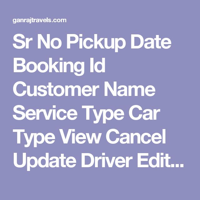 Sr NoPickup DateBooking IdCustomer NameService TypeCar TypeViewCancelUpdate DriverEdit AmountDelete Booking 116-10-2016GT388Mr. Gaurav - Pay To Driver After Trip- 9700/- OnlyOutstationInnovaviewCancelDriver UpdateEditDelete 213-10-2016GT374DineshOutstationInnovaviewCancelDriver UpdateEditDelete 312-10-2016GT389Ms. MamtaOutstationInnovaviewCancelDriver UpdateEditDelete 410-10-2016GT385Mr. Vijay Kumar SahuOutstationDzireviewCancelDriver…